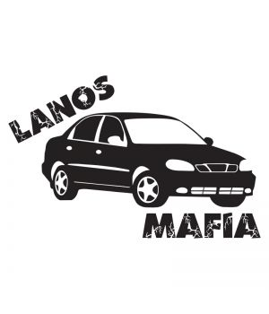 Наклейка на авто - Lanos Mafia, без фона
