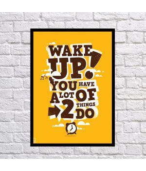 Прикольний інтер'єрний постер Wake up, 42х59 см