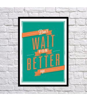 Прикольный интерьерный постер Не жди, 42х59 см