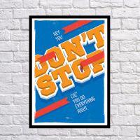 Прикольний інтер'єрний постер Не зупиняйся, 42х59 см