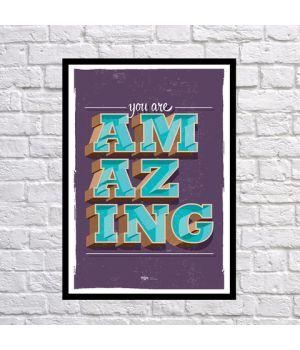 Прикольный интерьерный постер Ты изумительна(-ный), 42х59 см